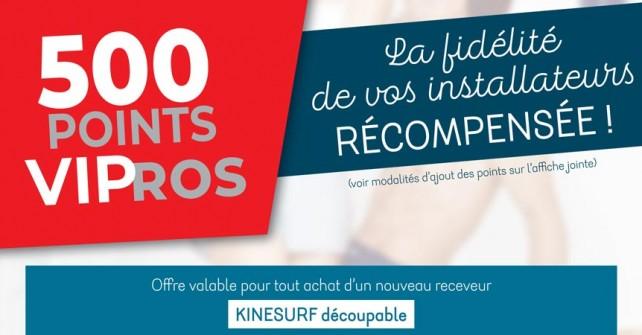 Pro: 500 points VIP la fidélite des installateurs récompensée